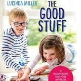 Win The Good Stuff by Lucinda Miller