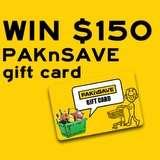 Win a $150 PAK'nSAVE Voucher