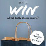 Win a $250 Brolly Sheets Voucher