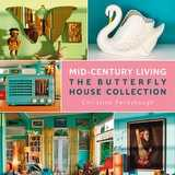 Win a Copy of Coffee-table Book Mid-Century Living: The Butterfly House