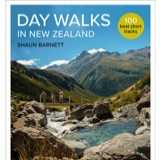 Win a Copy of Day Walks in New Zealand by Shaun Barnett