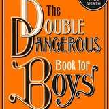 Win a Copy of Double Dangerous Book for Boys