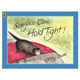 Win a Copy of the 'Scarface Claw Hold Tight' Board Book