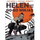 Win a Helen and the Go-Go Ninjas