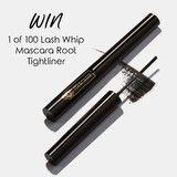 Win a Lash Whip Mascara's