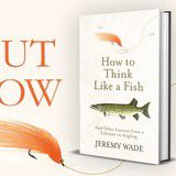 Win a copy of How to Think Like A Fish