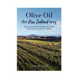 Win a copy of Olive Oil: The New Zealand Way