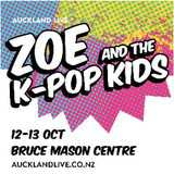 Win a family pass to Auckland Live Zoe and the K-pop Kids!